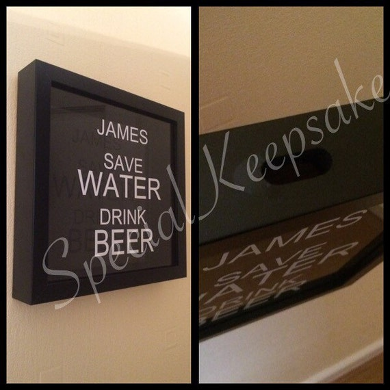save water drink beer drop box frame display collection holder bottle caps memory fathers day valentines