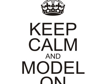 Keep Calm and Model ON - svg - ai - dxf - cdr - pat - jpeg - png - pdf - wmf - docx - Iron on  - Vinyl Cutting - Laser Engraving