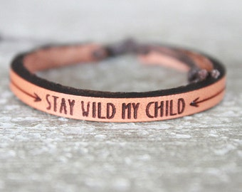 Boho Kids Leather Bracelet - Stay Wild My Child - Baby Leather Bracelet - Child Leather Bracelet  - Leather Cuff - Hand painted leather