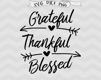 Grateful svg thankful svg blessed SVG files for silhouette DXF Arrow Svg Easter svg Christian Svg Cricut downloads Cricut files Farm svg