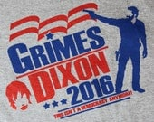 Walking Dead T-Shirt - Grimes Dixon For President 2016