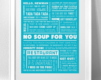 "SEINFELD, ""No Soup For You"" Typography Print"