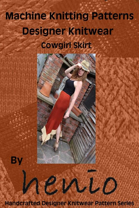Machine Knitting Patterns Free Download : Cowgirl Skirt Machine Knitting Pattern