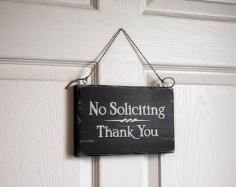 "No Soliciting sign, 9"" x 5.5"", Rustic, Distressed"