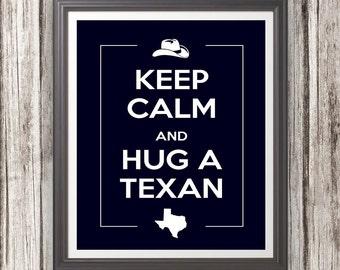 Keep Calm and Hug a Texan Blue Maroon Orange Black Texas Wall Art Decor Photo Print