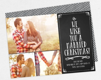 We Wish You a Married Christmas Cards, Christmas Save the Dates, Holiday Save the Dates, Chalkboard Save the Dates, Photo Christmas Cards