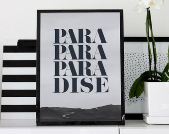 paradise _ Printable Poster - Inspirational Poster - Typographic Art, Scandinavian Print, Digital Download, monogram poster, graphic poster