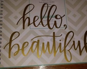 Hello, Beautiful Calligraphy Decal