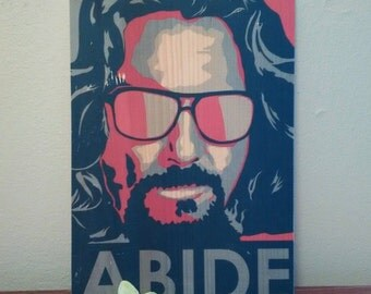 The Dude Abides, The Big Lebowski - Handmade Wooden Sign