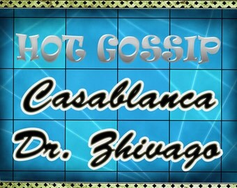"Typography: ""Hot Gossip Casablanca Dr. Zhivago"".  Digital Print Download"