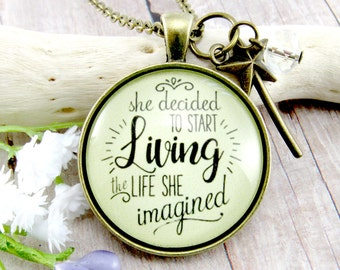 She Decided to Start Living the Life She Imagined Inspirational Quote Encouragement Recovery Necklace Strong is Beautiful