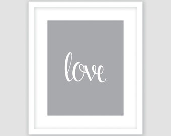 White Love Typography on Silver Gray Print, Wall Art, Modern Art, Instant Download, DIY, Printable