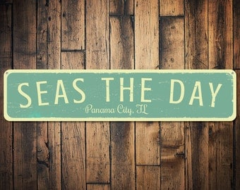 Seas The Day Sign, Personalized Beach Location Sign, Custom Beach House Sign, Metal Beach House Decor - Quality Aluminum ENS1001211