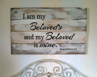Gift, I am my Beloved's is mine, master bedroom signs, love signs, wedding sign