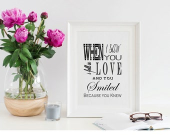 When I Saw You I Fell In Love And You Smiled Because You Knew / Instant Download / Wall Art / Shakespeare Quote / Print