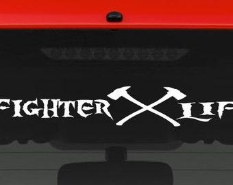 Firefighter Life (L7) Vinyl Decal Sticker Car Window