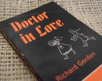 Doctor in Love. Richard Gordon. Penguin 1563