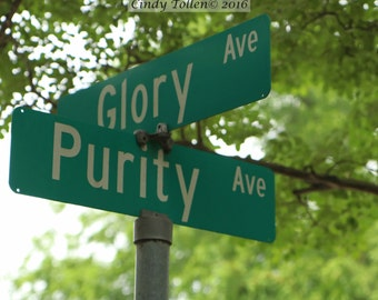 Glory and Purity Street Sign, Fine Art Photography Print