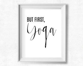 But First Yoga Printable Art, Black and White Yoga Wall Print, Minimalist Yoga Wall Decor, Yoga Quotes Gallery Wall Art, Dorm Decor