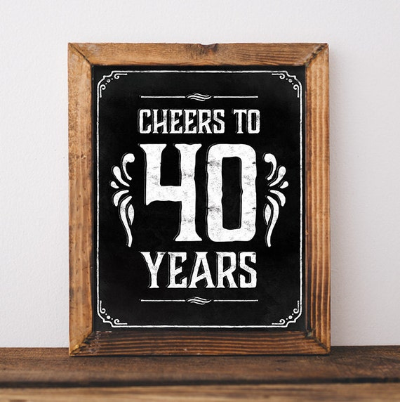 40th birthday decorations cheers to 40 years printable 40th for 40 birthday decoration ideas