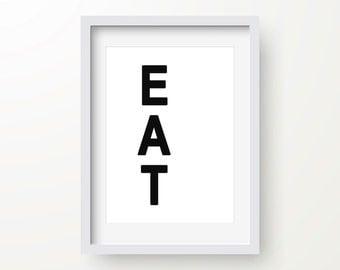 Eat Print, Food Art, Black And White, Modern Art, Abstract Poster, Digital Wall Print