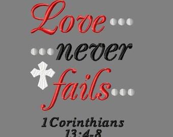 Buy 3 get 1 free! Love never fails embroidery design, 1 Corinthians 13:4-8, Bible verse, Christian, God's love never fails design