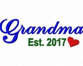 Birth Announcement Embroidery Design. INSTANT DOWNLOAD, Grandma Est 2017. Baby. Grandma Embroidery Pattern. Embroidery Design.  4x4