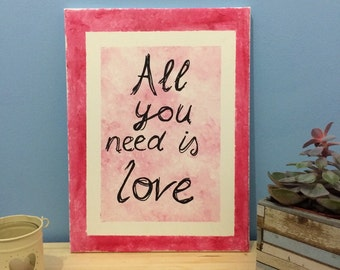All You Need is Love pink canvas