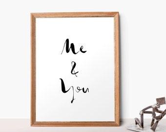 Printable Quote Me&You Printable Brush Lettering Inspirational Quote Print 8x10, 16x20 - Apartment Decor Black White Printable