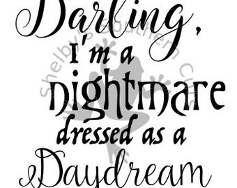Darling, I'm a nightmare dressed as a Daydream SVG file