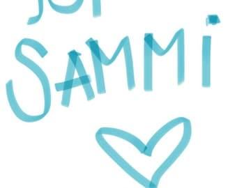 Special order for Sammi!