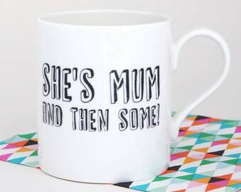 Mum Gift - Mum Mug - Mother's Day Gift - Mum Present - Best Mum - Bone China Mug
