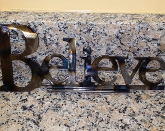 Believe Metal Art Sign