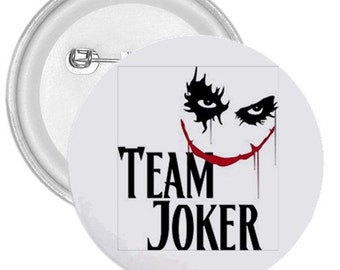 "Team Joker gigantic 3"" pin button"