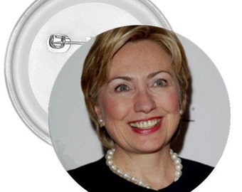 "Hillary clinton 1A gigantic 3"" pin button"