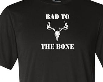 Bad To The Bone deer shirt