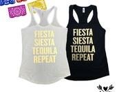 Fiesta siesta tequila repeat-Bridesmaid shirts-bachelorette party shirts-bride shirt-Drunk in love-beach bachelorette-cabo-cancun-hawaii