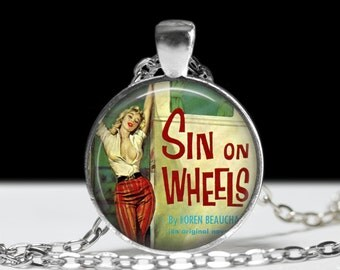 "Sin on Wheels Necklace - Rockabilly, Psychobilly, Retro, Pulp Book, Lauren Beauchamp, Diary, Journal, Pinup Jewelry - 1"" Silver and Glass"