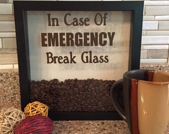 Attractive Shadow Box In Case Of Emergency Break Glass Coffee Shadow