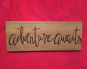 wood signs saying, wood signs with sayings, Adventure awaits sign, wood sign, hand painted wood sign, adventure awaits wood sign
