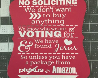 No Soliciting...Unless Plexus or Amazon Sign