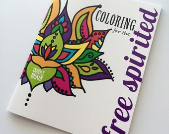 Coloring Book for the Free Spirited- FREE SHIPPING!