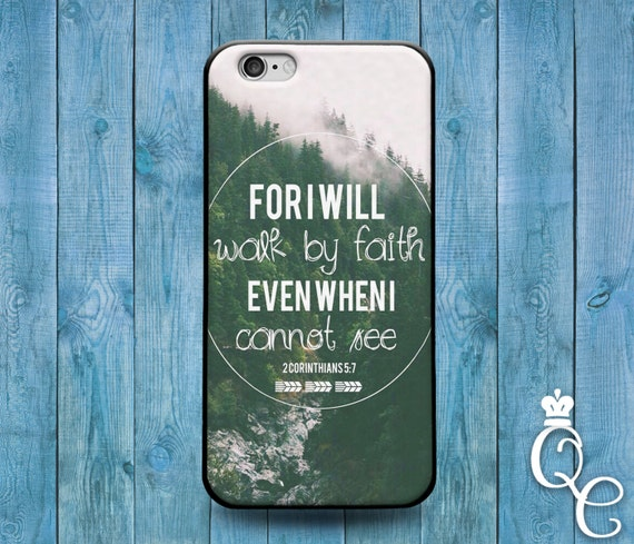 iPhone 4 4s 5 5s 5c SE 6 6s 7 plus iPod Touch 4th 5th 6th Gen Cover For I Will Walk By Faith Green Nature Corinthians Cute Quote Phone Case