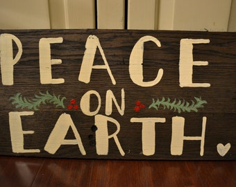 Peace on Earth Hand Painted Sign