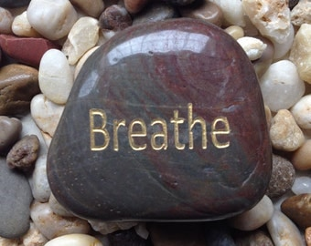 Engraved Stones / River Rocks with Inspirational Words - Gifts or Paper Weights - BREATHE