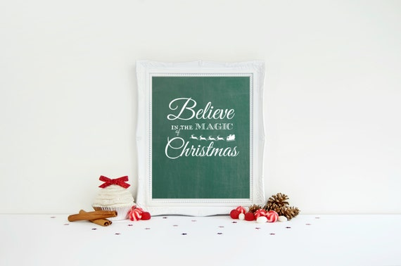Printable Christmas Art, Believe in the Magic of Christmas, Believe in Santa, Chalkboard Print, Instant Download, Christmas Chalkboard