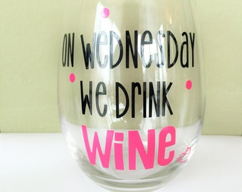 Mean girls Wine Glass!