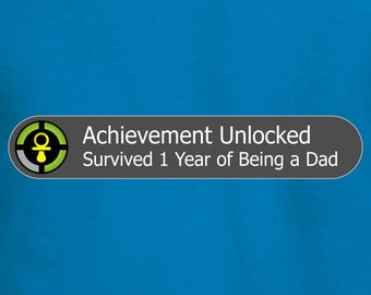 Achievement Unlocked: Survived 1 Year of Being a Dad | New Dad T-shirt | Geeky New Dads | Gamer Geek New Father Shirt | 1 Year Old Baby Tee