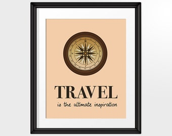 Travel is the ultimate destination Quote, Travel Compass, Inspirational Travel Art,  Printable Art, INSTANT DOWNLOAD