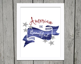 America the Beautiful July 4th Digital Printable 8x10 AND 5x7